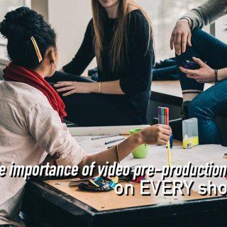 Video Pre-Production