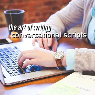 conversational scriptwriting